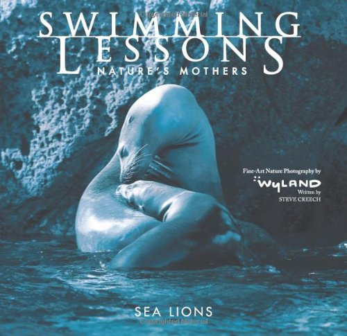 Swimming Lessons: Nature's Mothers - The Wyland Foundation; Steve Creech