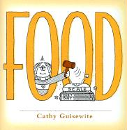Food: A Celebration of One of the Four Basic Guilt Groups