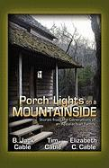 Porch Lights on a Mountainside