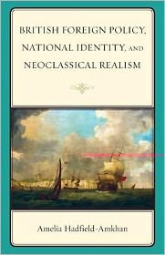 British Foreign Policy, National Identity, and Neoclassical Realism