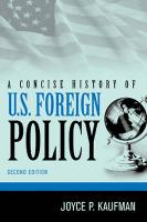 A Concise History of U.S. Foreign Policy
