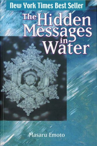The Hidden Messages in Water - Masaru Emoto