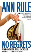 No Regrets: And Other True Cases
