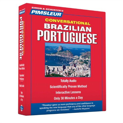 Portuguese (Brazilian), Conversational: Learn to Speak and Understand Brazilian Portuguese with Pimsleur Language Programs - Pimsleur