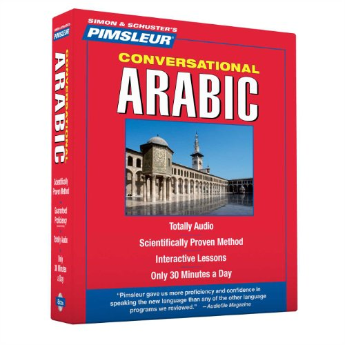 Arabic (Eastern), Conversational: Learn to Speak and Understand Eastern Arabic with Pimsleur Language Programs - Pimsleur