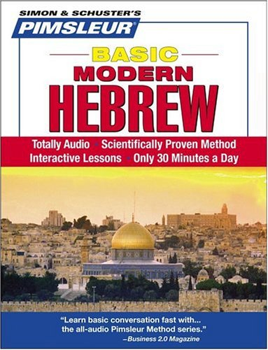 Pimsleur Hebrew Basic Course - Level 1 Lessons 1-10 CD: Learn to Speak and Understand Hebrew with Pimsleur Language Programs - Pimsleur