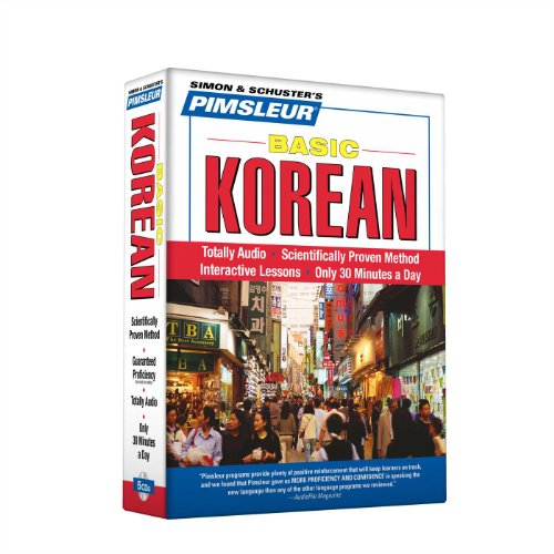 Korean, Basic: Learn to Speak and Understand Korean with Pimsleur Language Programs - Pimsleur