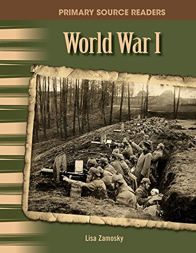 World War I: The 20th Century (Primary Source Readers) - Lisa Zamosky