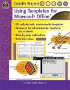 Creative Projects Using Templates for Microsoft Office(r)