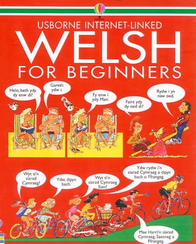 Welsh for Beginners (Languages for Beginners) - Wilkes, Angela; Shackell, John