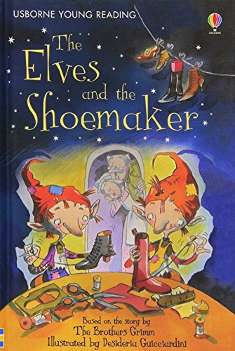 The Elves and the Shoemaker (Young Reading Series One) - Jane M. Bingham