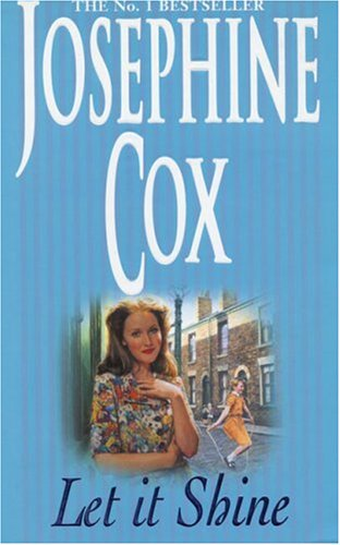 Let It Shine - Josephine Cox