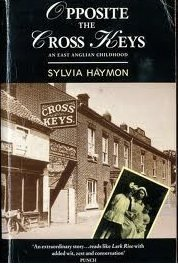 Opposite the Cross Keys: An East Anglian Childhood
