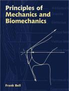 Principles of Mechanics and Biomechanics