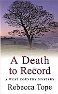 West Country Mysteries 05. A Death to Record