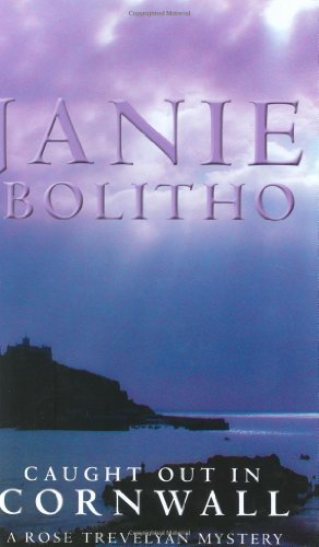 Caught Out In Cornwall (A & B Crime) - Janie Bolitho