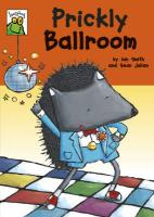 Prickly Ballroom. Ian Smith and Sean Julian