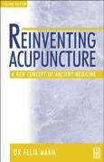 Reinventing Acupuncture: A New Concept of Ancient Medicine