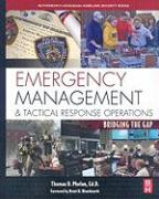 Emergency Management and Tactical Response Operations: Bridging the Gap