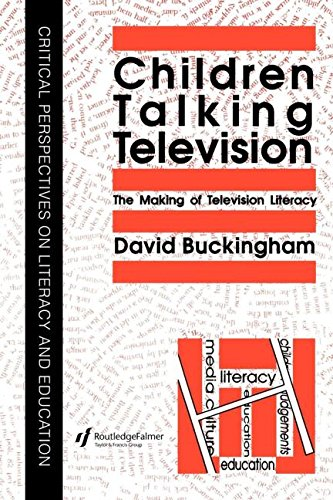 Children Talking Television: The Making Of Television Literacy (Critical Perspectives on Literary [I.E. Literacy] and Educat) - David Buckingham University of London Institute of Education.