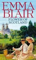 Flower of Scotland. Emma Blair