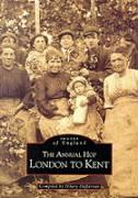 The Annual Hop: London to Kent
