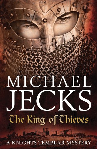 The King of Thieves (Knights Templar) - Michael Jecks