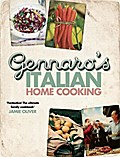 Gennaro's Italian Home Cooking: Quick and Easy Meals to Feed Family and Friends