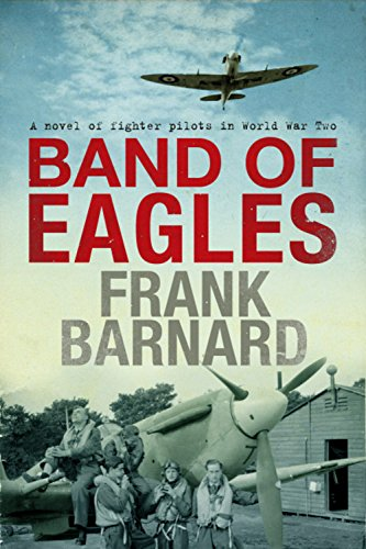 Band of Eagles - Frank Barnard