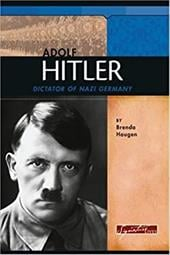 Adolf Hitler: Dictator of Nazi Germany