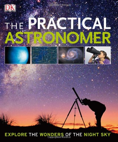 The Practical Astronomer - DK Publishing