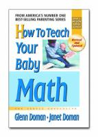 How to Teach Your Baby Math: A Remarkable Guide to Inceasing Your Baby's Intelligence