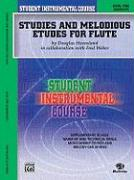 Studies and Melodious Etudes for Flute: Level One (Elementary)