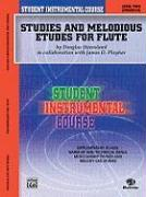 Studies and Melodious Etudes for Flute: Level Two (Intermediate)