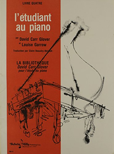 Piano Student, Level 4 (David Carr Glover Piano Library) (French Edition) - Louise, Garrow, David Carr, Glover
