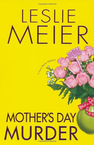 Mother's Day Murder (Lucy Stone Mysteries) - Leslie Meier