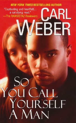 So You Call Yourself A Man (The Church Series) - Carl Weber