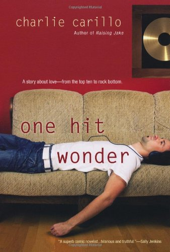 One Hit Wonder - Charlie Carillo