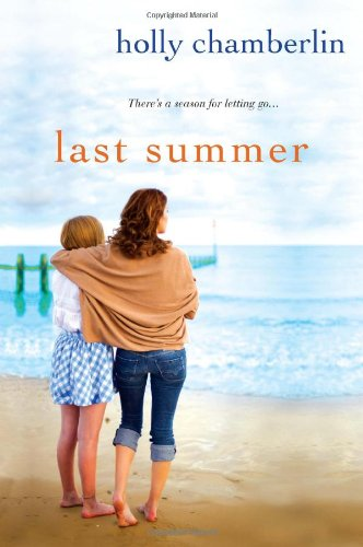 Last Summer - Holly Chamberlin