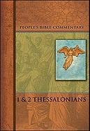 Thessalonians I  &  II (People's Bible Commentary) - David Kuske