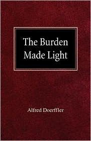 The Burden Made Light
