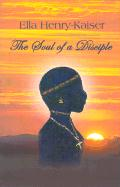 The Soul of a Disciple