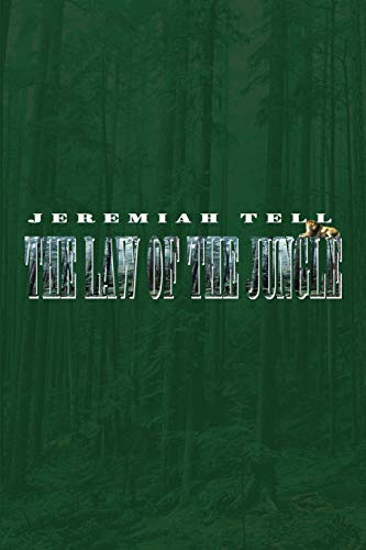 The Law of the Jungle - Jeremiah Tell