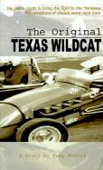 The Original Texas Wildcat