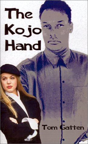 The Kojo Hand - Tom Gatten