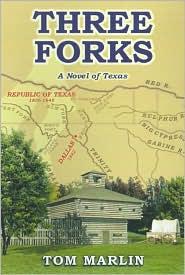Three Forks: A Novel of Texas
