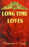Long Time Loves: A Story Collection about Vintage Marriages