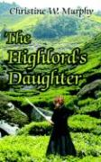 The Highlord's Daughter, Book 3, Highlord of Darkness Series