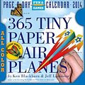 365 Tiny Paper Airplanes Calendar 2014