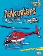 Helicopters on the Move